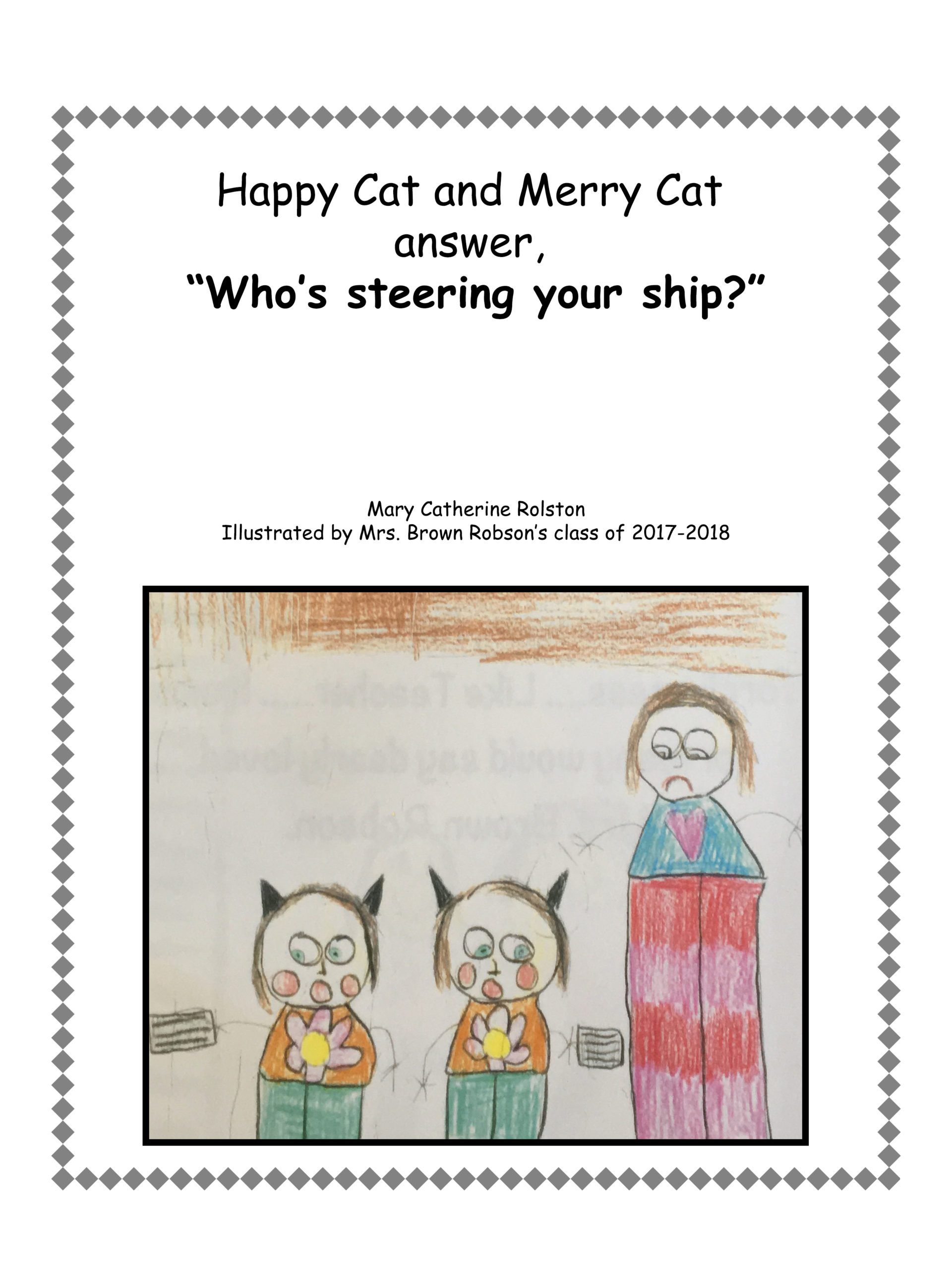 "The cover for the children's story ""Happy Cat and Merry Cat answer, 'Who's Steering Your Ship?'"""