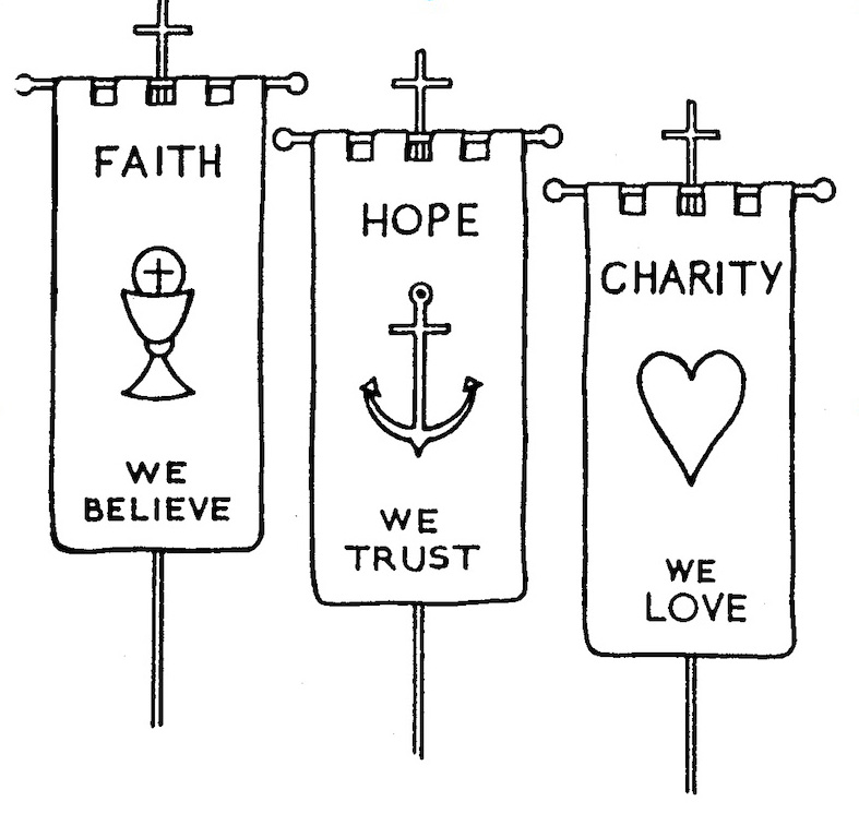 Three flags containing a single word. Faith, Hope and Charity.