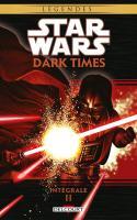 Star Wars - Dark Times Intégrale 2