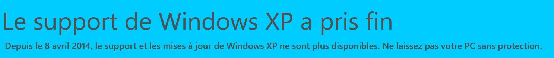 Le support à pris fin de Windows XP .