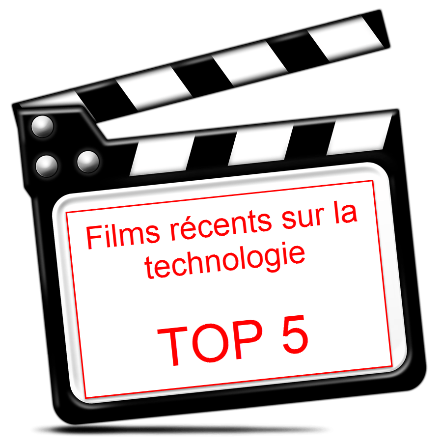 Films sur la technologie récents : TOP 5
