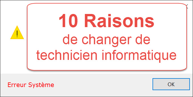 10 Raisons de changer de technicien Informatique