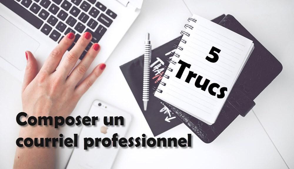 5 trucs pour composer un courriel professionnel