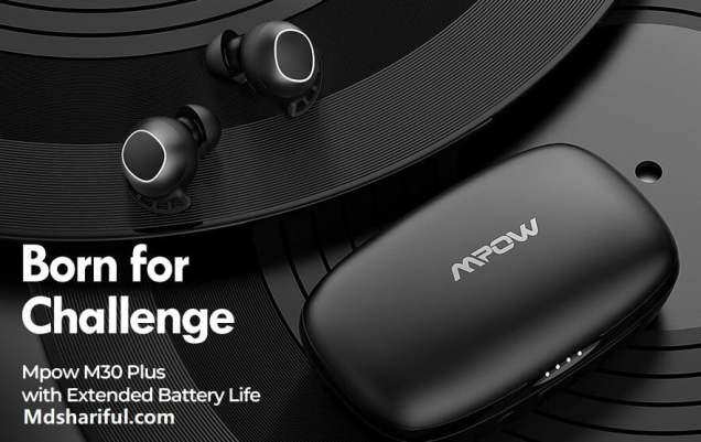 Mpow M30 Plus challenge