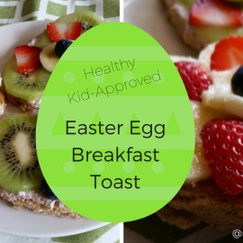 Easy, Healthy Easter Egg Breakfast Toast
