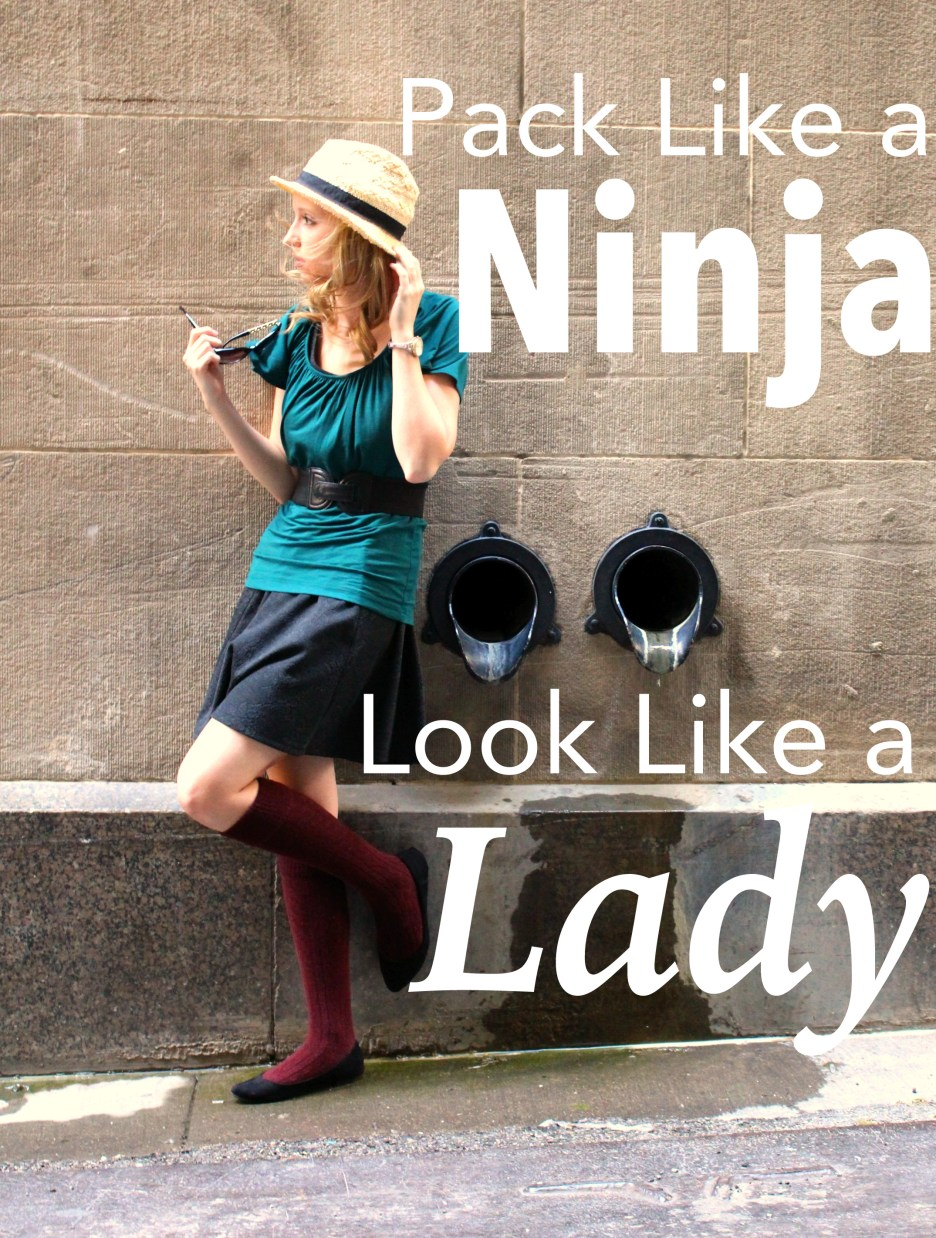 Pack Like a Ninja, Look Like a Lady | Meagan Tilley