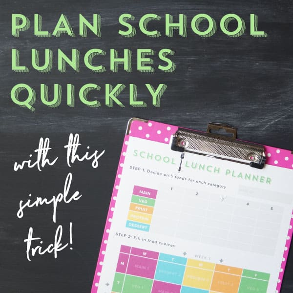 How to plan school lunches quickly with this simple trick