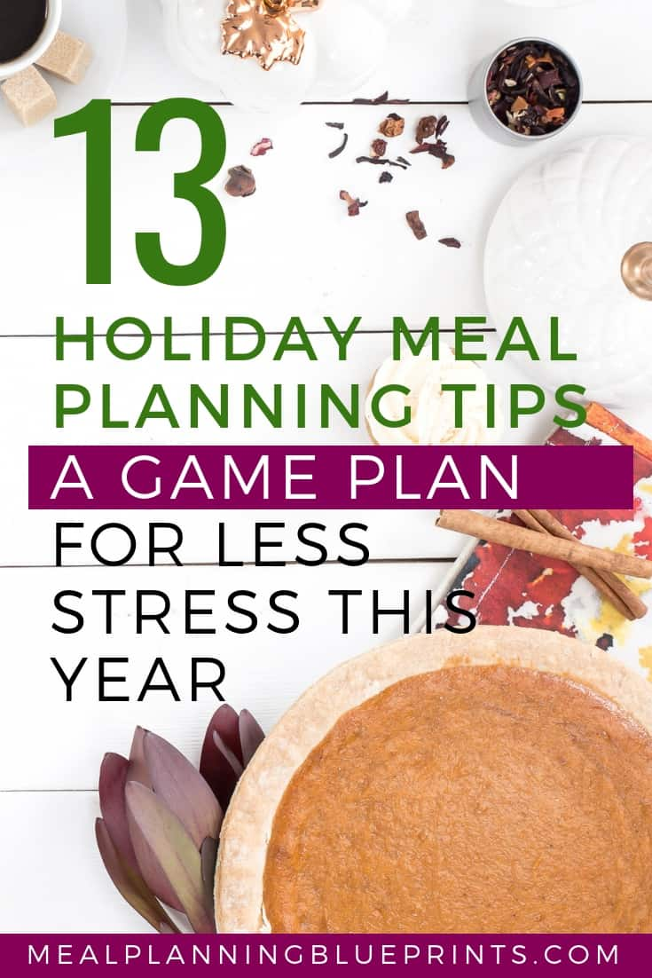 The holidays are stressful, right? These holiday meal planning tips are the key to getting everything under control - your own stress-free holiday checklist!