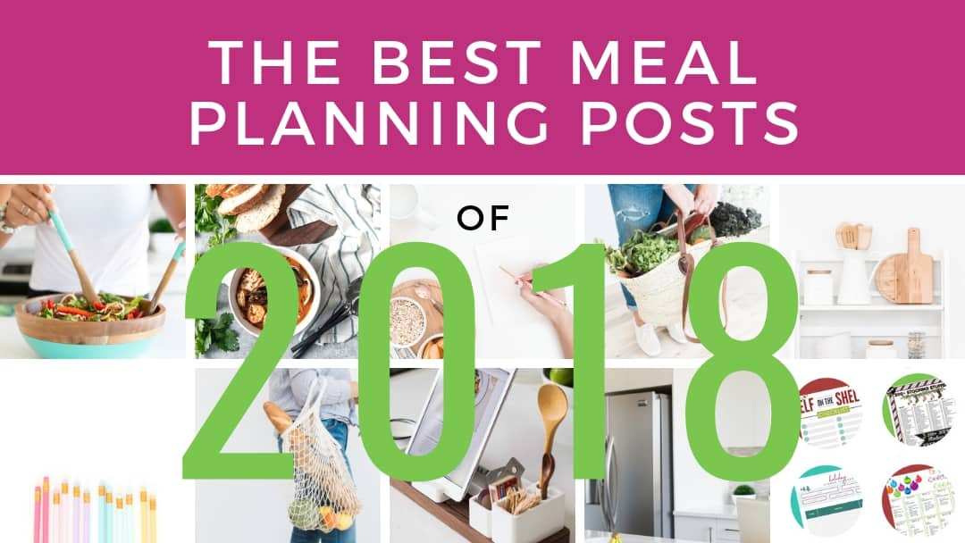 Best Meal Planning Posts of 2018