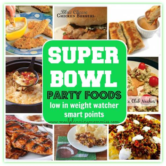 Super Bowl Party Foods low in Weight Watcher Points- Meal Planning Mommies