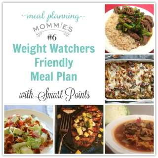 Weight Watcher Friendly Meal Plan #6 with old Smart Points