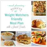 Weight Watcher Friendly Meal Plan #7 with the old Smart Points