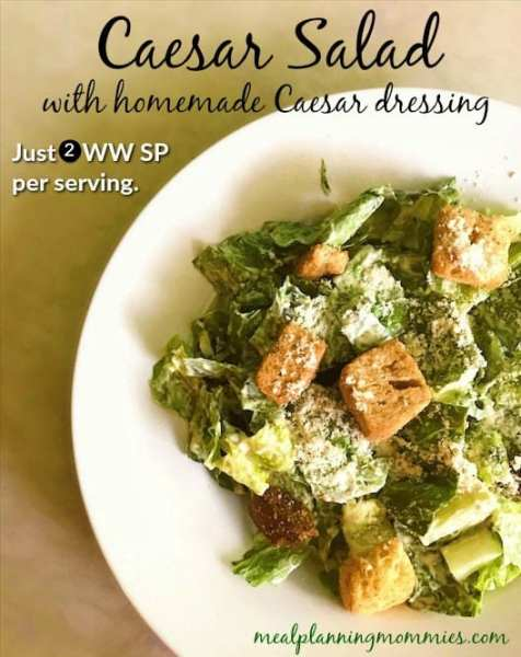 Caesar Salad with home Caesar dressing for just 2 WW FreeStyle SP per serving.