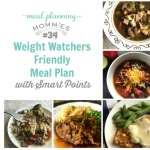 Weight Watchers Friendly Meal Plan #34