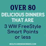 Dinners that are 3 Weight Watchers FreeStyle Smart Points or less
