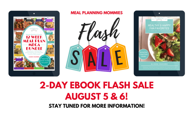 Flash Sale for the ebooks on Meal Planning Mommies coming soon!