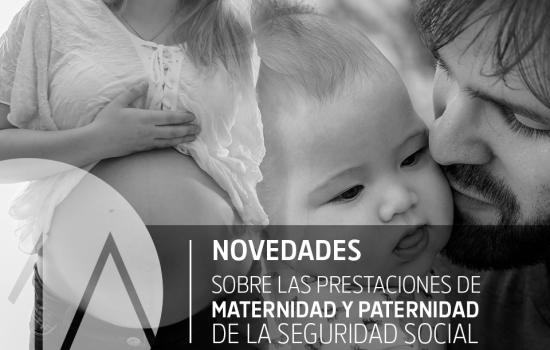 Novedades:Prestaciones de maternidad y paternidad de la Seguridad Social