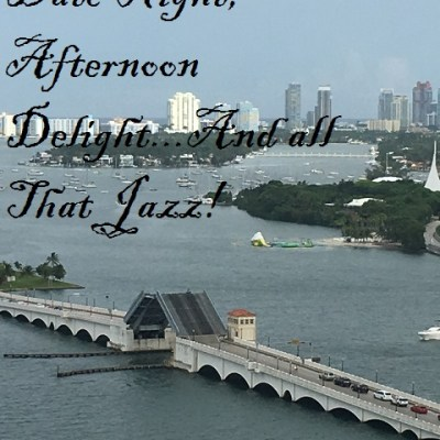 Date Night, Afternoon Delight And All That Jazz!
