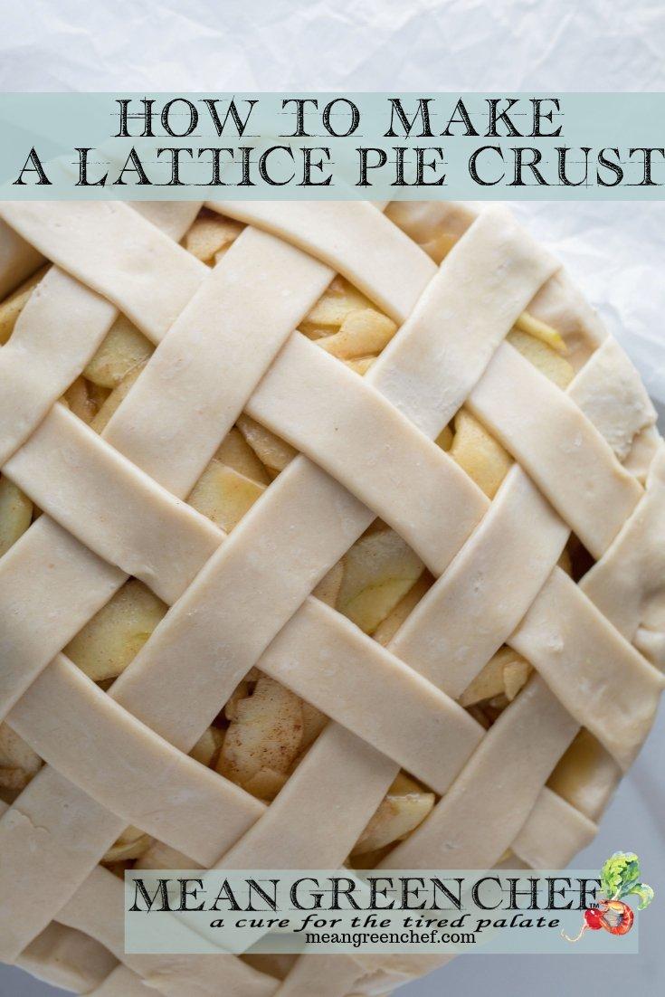 How to Make a Lattice Pie Crust - Mean Green Chef #piecrust #pies #pastrycrust #applepie #cookingtechnique #dessert #pie #pies #meangreenchef