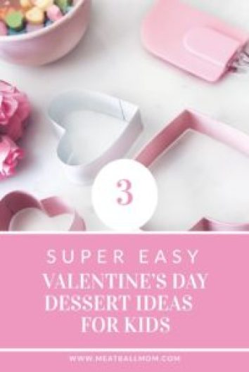 These Dessert Ideas will 'sweeten' your Valentine's Day and the kids will have a blast helping to whip them up! #valentinesday #valentine #valentinedessert #valentinesdaydessert #heartshaped #heartshapeddessert #toddlerdesserts #holidaydessert #easydessert #dessertideas #dessert