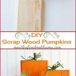 Rustic Scrap Wood Pumpkins Meatloaf And Melodrama