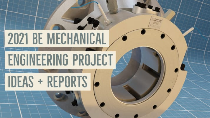 2021 BE Mechanical Engineering Projects ideas, 2021 BE Mechanical Engineering Projects List & Reports, 2021 BE Mechanical Engineering Projects reports, 2021 BE Mechanical Engineering Project topics, mechanical engineering, innovative ideas for mechanical engineering projects, mechanical engineering projects, simple mechanical engineering projects, mechanical engineering project, project for mechanical engineering, mechanical projects, final year projects for mechanical engineering students, mechanical engineering project ideas for final year students, mechanical engineering project in 2020,mechanical projects for engineering students, best mechanical engineering project
