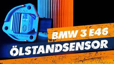 BMW 3 E46 Ölstand-Sensor