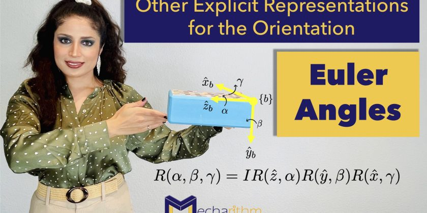 Other Explicit Representation for the Orientation in Robotics: Euler Angles