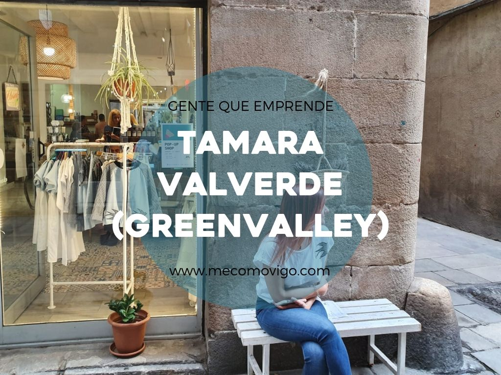 Greenvalley, Tamara Valverde