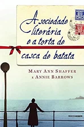 Um clube do livro fora do comum – A Sociedade Literária e a Torta de Casca de Batata