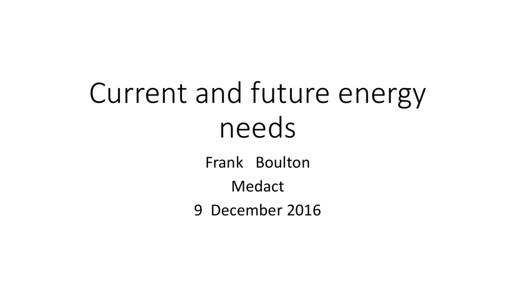 "Frank Boulton – ""Current and future energy needs"""