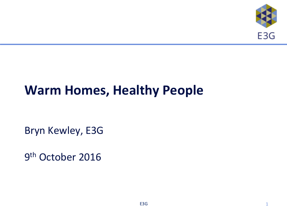 "Bryn Kewley – ""Warm Homes, Healthy People"""