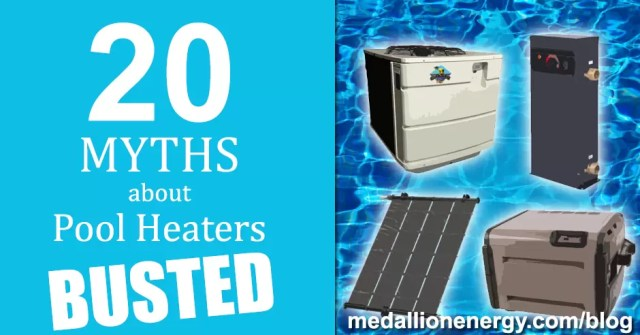 20 Myths About Pool Heaters Busted Medallion Energy