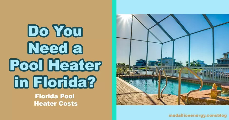 pool heater in florida florida pool heater costs how long does it take to  heat a