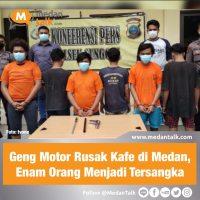 Geng Motor Rusak Kafe di Medan, Enam Orang Menjadi Tersangka Kasus pengrusakan