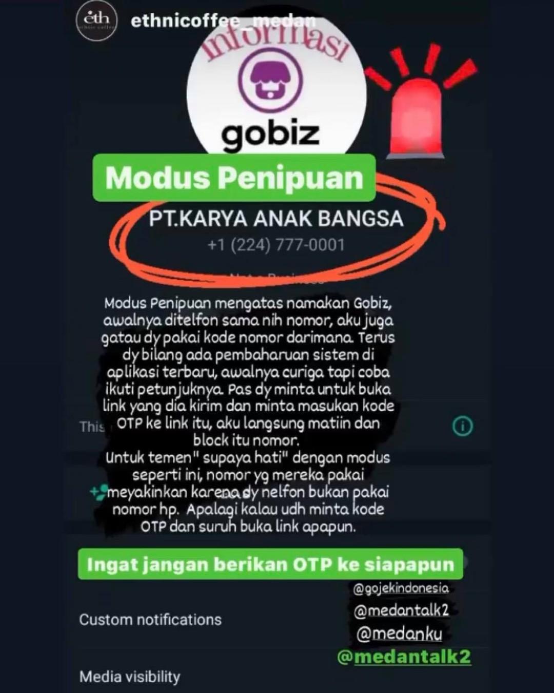 Modus Penipuan atas nama gobiz, dikirim link untuk isi OTP  Ingat jangan berikan kode OTP anda kepada siapapun  Laporan video dikirim oleh kawanmedantalk