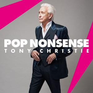 Image of Tony Christie's New Album Pop Nonsense