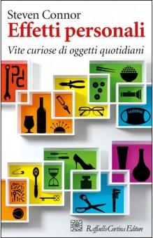 Steven Connor, Effetti personali, Raffaello Cortina.