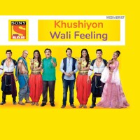 Sony SAB brand philosophy grows from comedy to happiness with 'Khushiyon Wali Feeling'