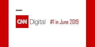 image-CNN-#1 Digital Destination in June 2019 - MediaBrief