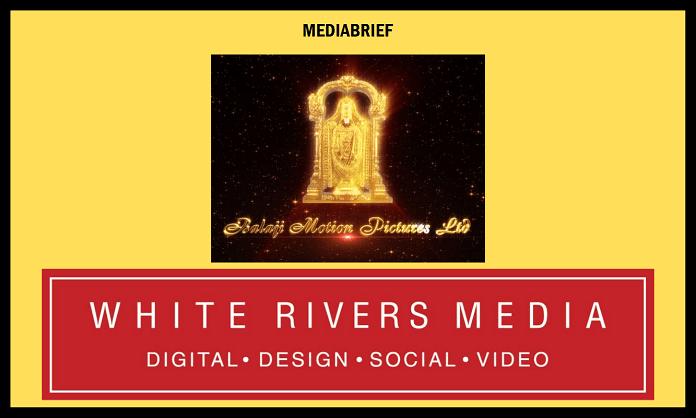 image-Balaji, White Rivers Media in 3-film deal for Digital Movie Marketing Mediabrief