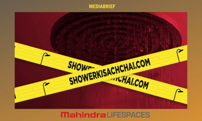 image-#ShowerKisachchai campaign Mahindra Lifespaces Mediabrief