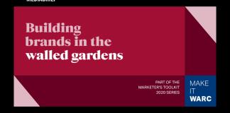 image-WARC's Marketer's Toolkit 2020- Building brands in walled gardens Mediabrief