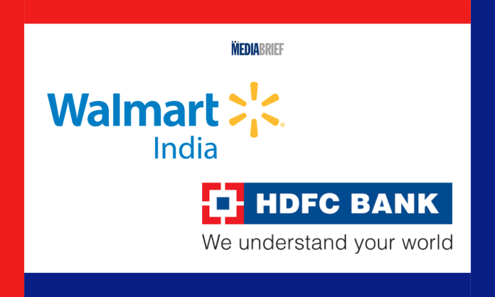 image-Walmart India & HDFC Bank announce co-branded credit card Mediabrief