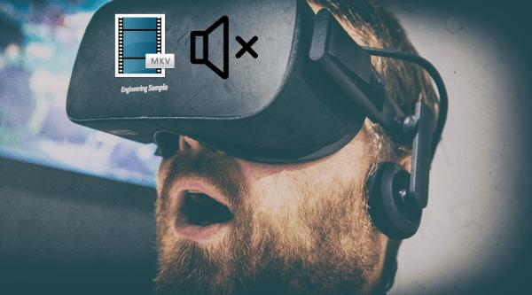MKV sound in Gear VR