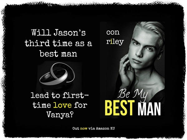 Con Riley - Be My Best Man Teaser