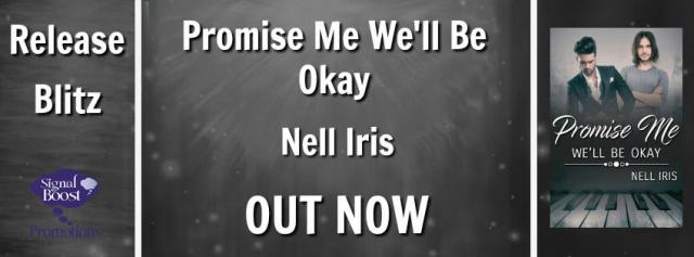 Nell Iris - Promise Me We'll Be Okay RBBanner