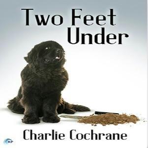 Charlie Cochrane - Two Feet Under Square