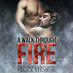 Felice Stevens - A Walk Through Fire Audio Cover