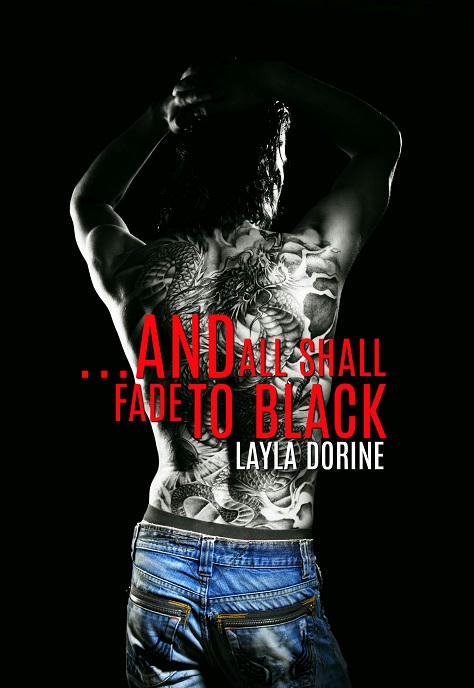 Layla Dorine - ...And All Shall Fade To Black Cover